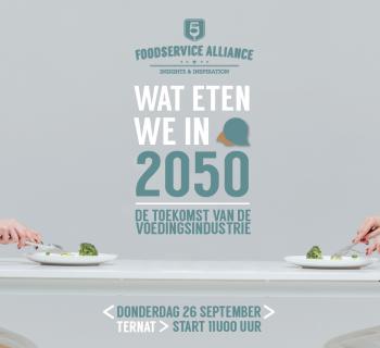 TERUGBLIK: INSIGHTS & INSPIRATION EVENT : WAT ETEN WE IN 2050?