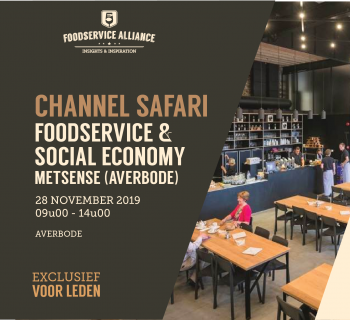 CHANNEL SAFARI FOODSERVICE & SOCIAL ECONOMY